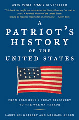A Patriot's History of the United States, Real U.S. History!