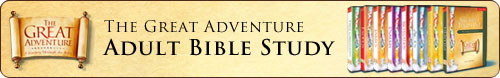 Great Adventure, Journey Through the Bible