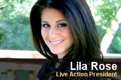 Lila Rose, Pro-life hero! Woohoo! You go, girl!