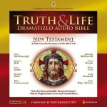 Truth and Life Dramatized Audio Bible, 22 hours on 18 CD's, App for iPhone, iPod Touch, iPad