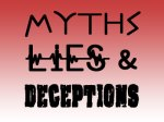 Myths, Lies & Deceptions: Fighting the False with Truth, series in the works