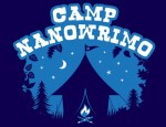Camp NaNoWriMo, 30 days of novel writing insanity...with marshmallows!