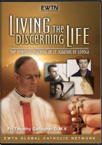 Living the Discerning Life, EWTN series, DVD