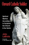 Onward Catholic Soldier by John LaBriola