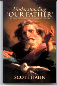 Understanding the Our Father