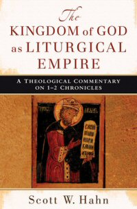 Kingdom of God as Liturgical Empire