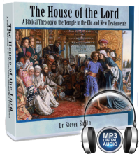 The House of the Lord: A Biblical Theology of the Temple in the Old and New Testaments