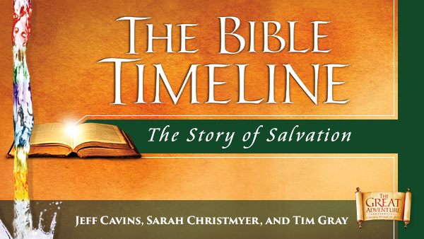 Bible Timeline Study The Beginning Of A Great Adventure